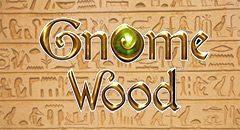 Gnome Wood